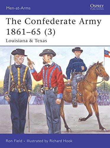 9781846030314: The Confederate Army 1861-65, Vol. 3: Louisiana & Texas (Men-at-Arms)