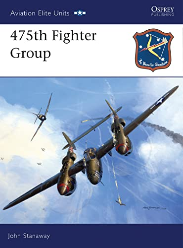 9781846030437: 475th Fighter Group (Aviation Elite Units)