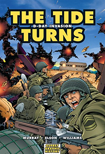 9781846030567: The Tide Turns: D-Day Invasion (Graphic History)