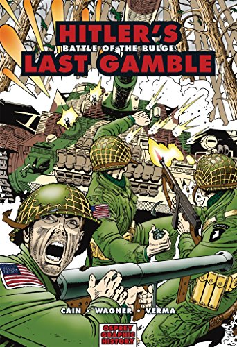 Hitler's Last Gamble: Battle of the Bulge (Graphic History) (1846030579) by Bill Cain