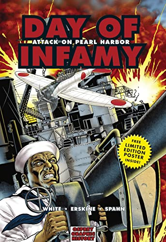 9781846030598: Day of Infamy: Attack on Pearl Harbor (Graphic History)