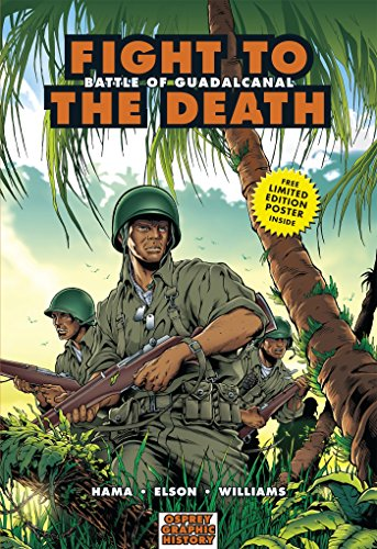 9781846030604: Fight to the Death: Battle of Guadalcanal (Graphic History)