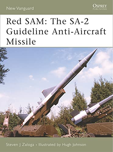 9781846030628: Red SAM: The SA-2 Guideline Anti-Aircraft Missile (New Vanguard)