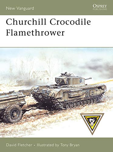 Churchill Crocodile Flamethrower (New Vanguard): Fletcher, David