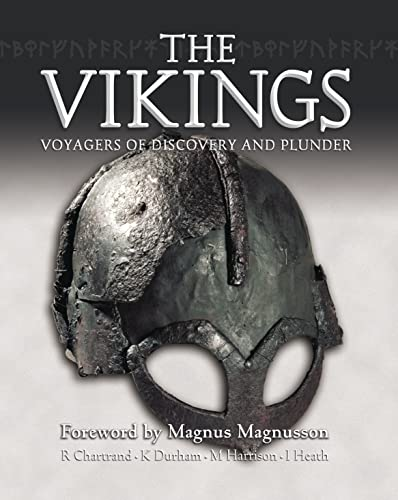 The Vikings: Voyagers of Discovery and Plunder: Magnusson, Magnus, Harrison,