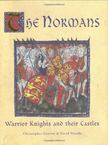 The Normans: Warrior Knights and their Castles: Publishing, Osprey