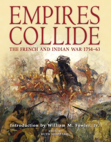 9781846030895: Empires Collide: The French and Indian War 1754-63 (General Military)