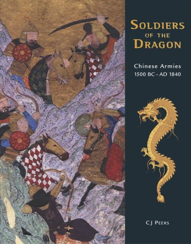 9781846030987: Soldiers of the Dragon: Chinese Armies 1500 BC-AD 1840