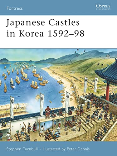 9781846031045: Japanese Castles in Korea 1592-98 (Fortress)