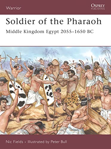 9781846031069: Soldier of the Pharaoh: Middle Kingdom Egypt 2055–1650 BC (Warrior)