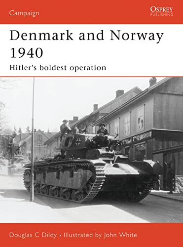 9781846031175: Denmark and Norway 1940: Hitler's boldest operation (Campaign)