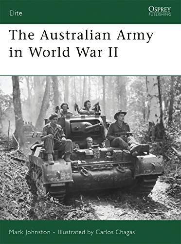 9781846031236: The Australian Army in World War II: No. 153 (Elite)