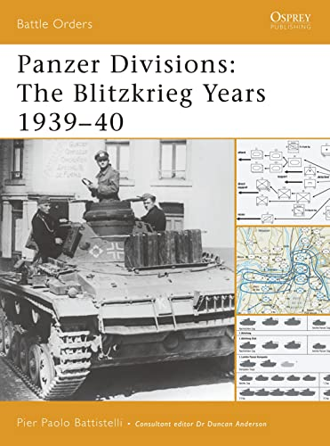 9781846031465: Panzer Divisions: The Blitzkrieg Years 1939–40 (Battle Orders)