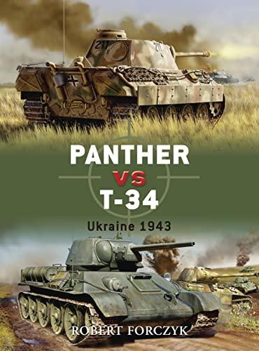 9781846031496: Panther vs T-34: Ukraine 1943 (Duel)