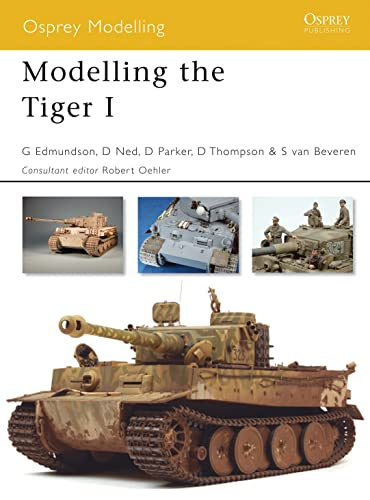 9781846031700: Modelling the Tiger I (Osprey Modelling)