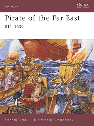 9781846031748: Pirate of the Far East: 811-1639 (Warrior)