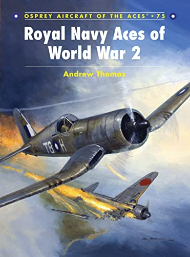 9781846031786: Royal Navy Aces of World War 2 (Aircraft of the Aces)