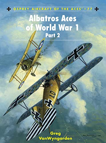 9781846031793: Albatros Aces of World War 1 Part 2 (Aircraft of the Aces) (v. 2)