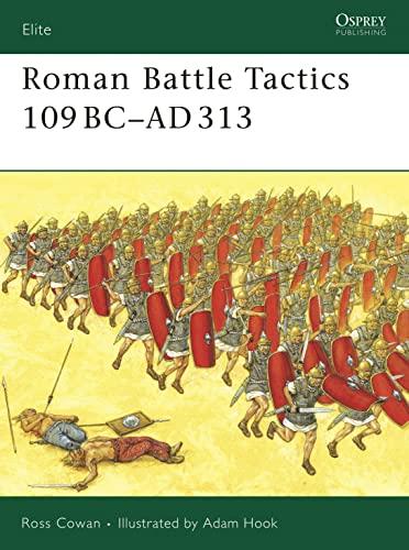 9781846031847: Roman Battle Tactics 109BC–AD313 (Elite)