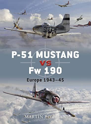 9781846031892: P-51 Mustang vs Fw 190 (Duel)