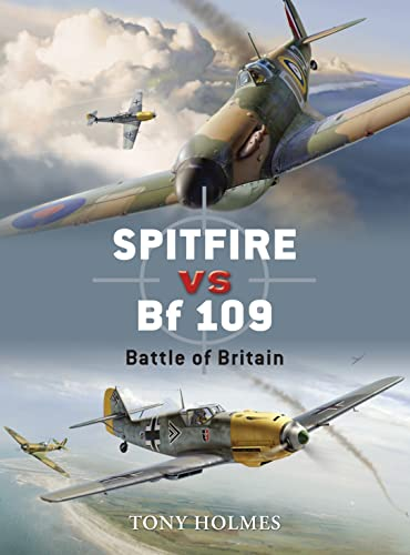 9781846031908: Spitfire vs Bf 109: Battle of Britain: No. 5 (Duel)