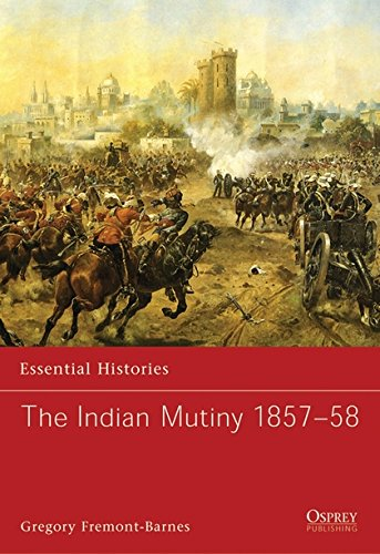 9781846032097: The Indian Mutiny 1857–58 (Essential Histories)