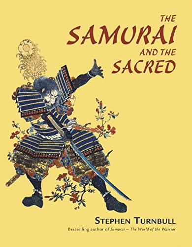 9781846032158: The Samurai and the Sacred