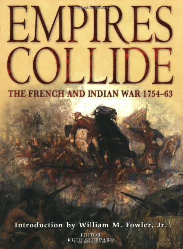 9781846032196: Empires Collide: The French and Indian War, 1754-63