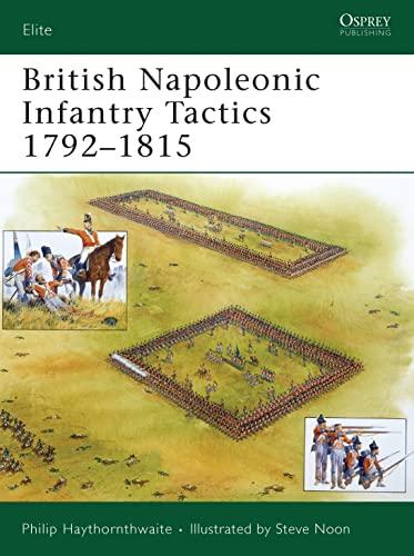 9781846032226: British Napoleonic Infantry Tactics (Elite)