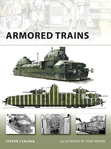 9781846032424: Armored Trains (New Vanguard)