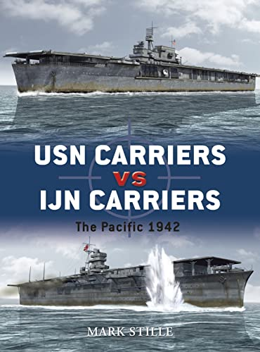 9781846032486: USN Carriers vs IJN Carriers: The Pacific 1942 (Duel)