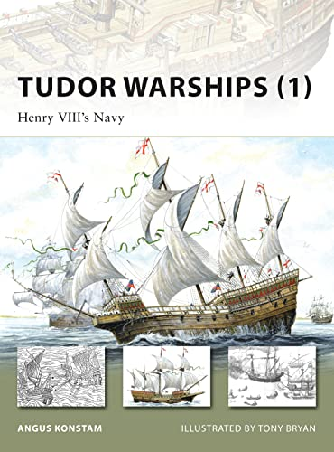 9781846032516: Tudor Warships (1): Henry VIII's Navy (New Vanguard)