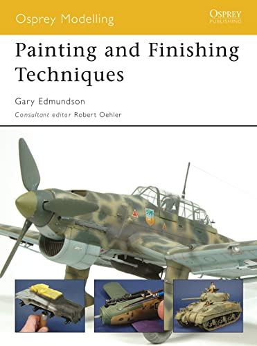 9781846032639: Painting and Finishing Techniques (Osprey Modelling)