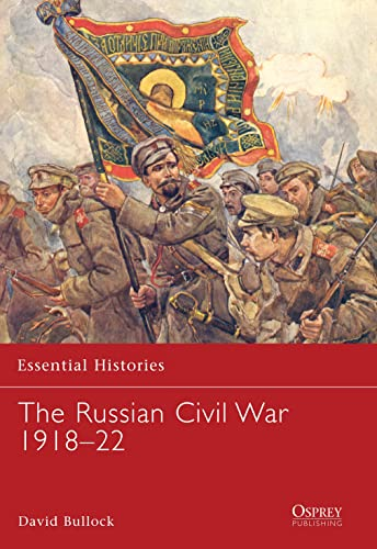 9781846032714: The Russian Civil War 1918–22 (Essential Histories)