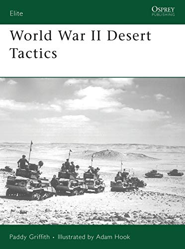 9781846032905: World War II Desert Tactics (Elite)