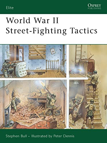 9781846032912: World War II Street-Fighting Tactics (Elite)