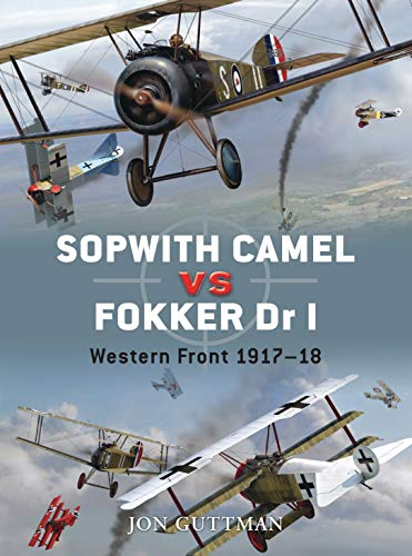 Sopwith Camel vs Fokker Dr I: Western: Guttman, Jon; Dempsey,