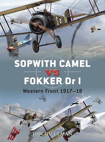 9781846032936: Sopwith Camel vs Fokker Dr I: Western Front 1917–18 (Duel)