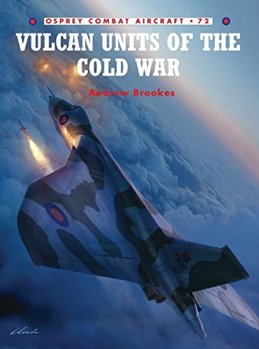 9781846032974: Vulcan Units of the Cold War (Combat Aircraft)