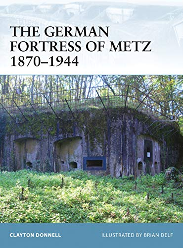 9781846033025: The German Fortress of Metz 1870–1944