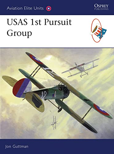 9781846033094: USAS 1st Pursuit Group (Aviation Elite Units)