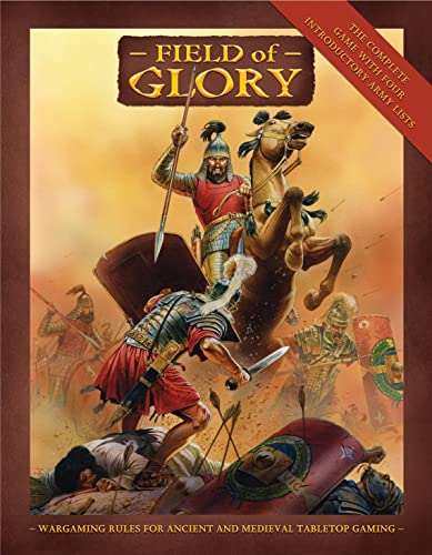 Field of Glory Rulebook: Ancient and Medieval Wargaming Rules: Richard Bodley Scott