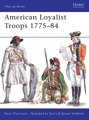 9781846033148: American Loyalist Troops 1775-84