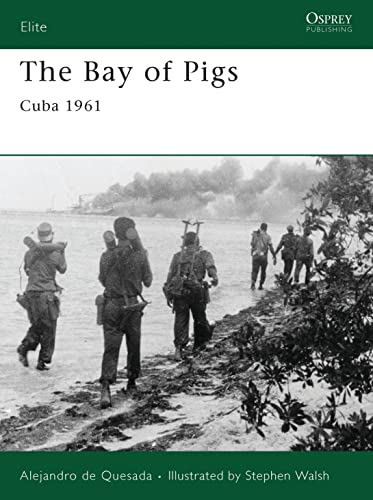 9781846033230: The Bay of Pigs: Cuba 1961