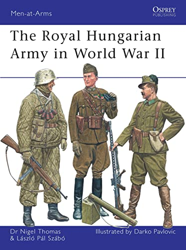 9781846033247: The Royal Hungarian Army in World War II (Men-at-Arms)