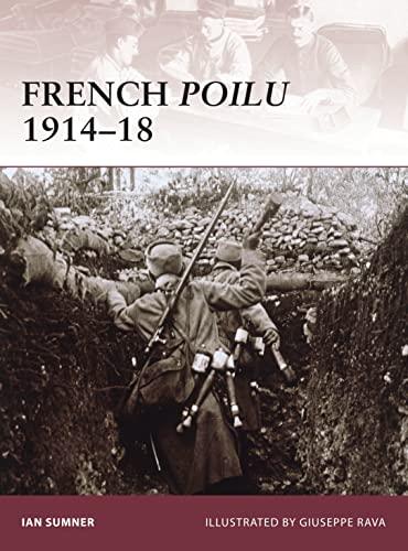 9781846033322: French Poilu 1914-18 (Warrior)