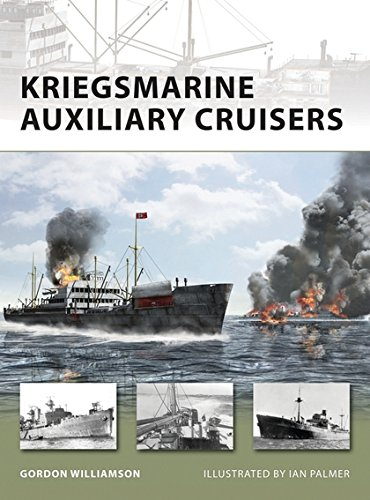 Kriegsmarine Auxiliary Cruisers (New Vanguard) (1846033330) by Williamson, Gordon