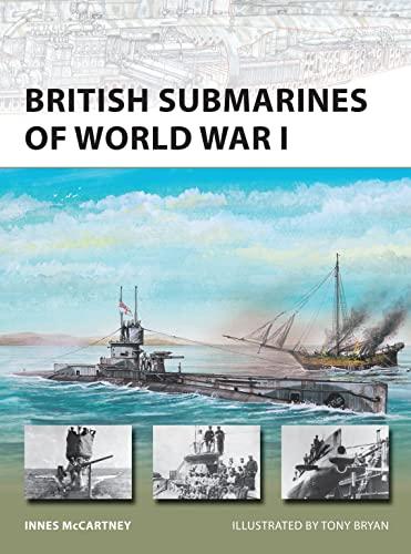 9781846033346: British Submarines of World War I (New Vanguard)