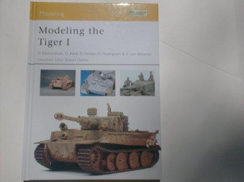 9781846033377: Modeling the Tiger I (Osprey Modelling)