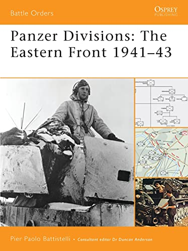 9781846033384: Panzer Divisions: The Eastern Front 1941–43 (Battle Orders)